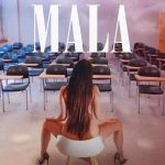 Publicado el disco Mala de Mala Rodríguez, un trabajo explosivo lleno de bombas musicales