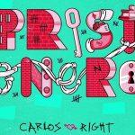 Prisionero de Carlos Right, un tema para mover el body este verano