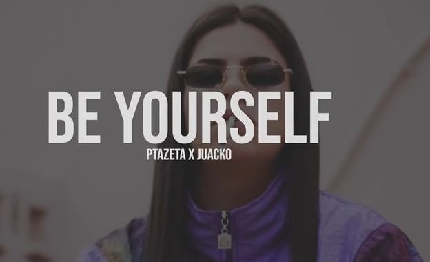 be yourself de ptazeta