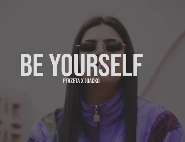 be yourself de ptazeta