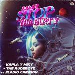 Dont Stop The Party de Kapla y Miky junto a The Rude Boyz ft Eladio Carrión