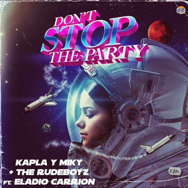 dont stop the party de kapla y miky