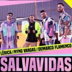 Salvavidas de Lérica, Demarco Flamenco y Nyno Vargas, un poco de alegría para este 2021