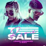 Te Sale Remix de Lennis Rodríguez y Rvfv, la nueva versión de su éxito