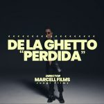 Publicado el videoclip del tema Perdida De La Ghetto