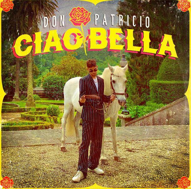 Ciao Bella de Don Patricio