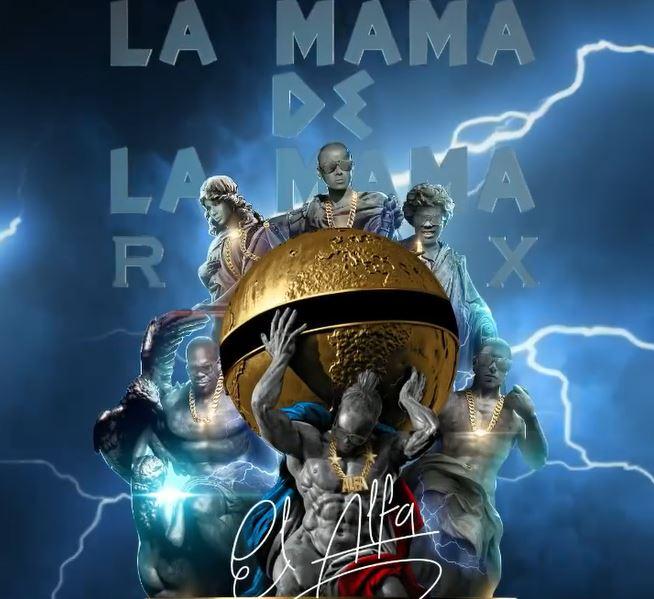 La Mama de la Mama Remix
