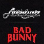 Volví de Aventura y Bad Bunny, una unión para la historia de la música urbana